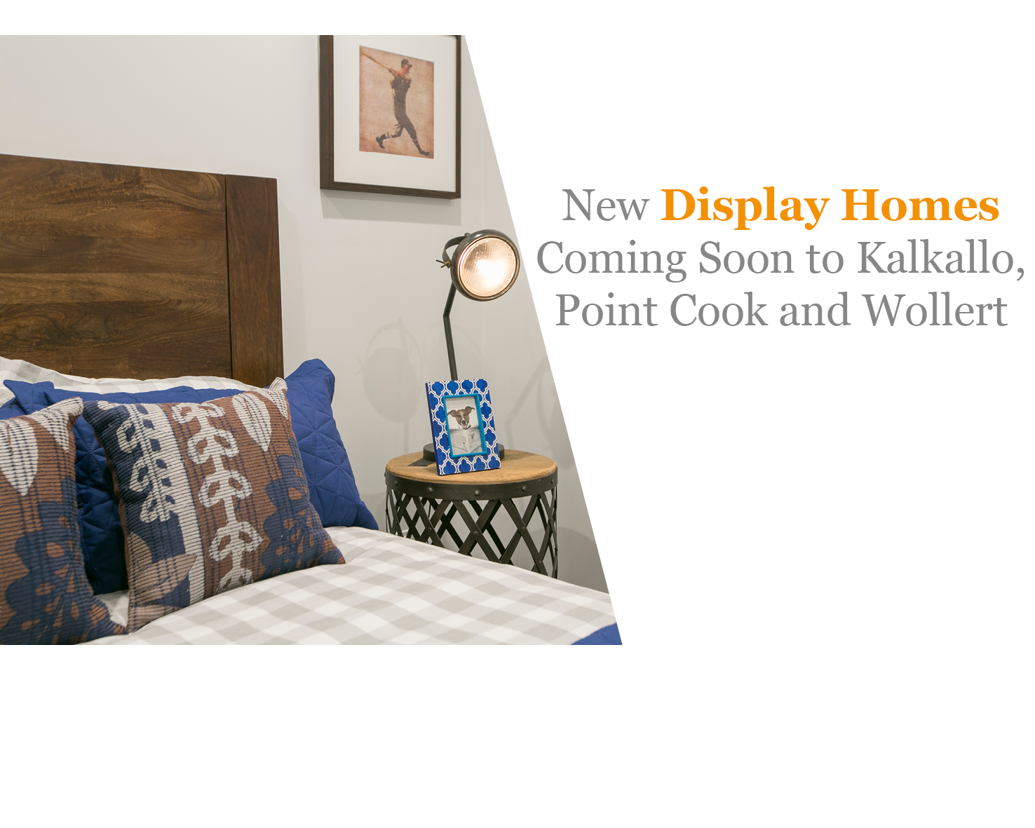 New-Displays-at-Kalkallo-point-cook-and-wollert-coming-soon